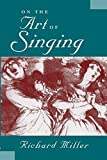 On the Art of Singing (English Edition)