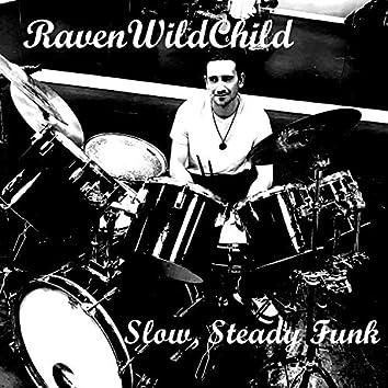 Slow Steady Funk