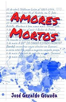 Amores Mortos (Portuguese Edition) by [José Gouvêa]