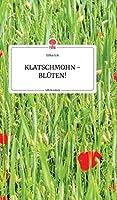 KLATSCHMOHN - BLUeTEN! Life is a Story - story.one