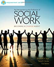 An Introduction to the Profession of Social Work: Becoming a Change Agent (Introduction to Social Work / Social Welfare)
