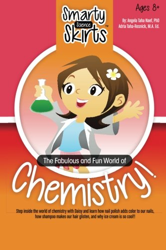 The Fabulous and Fun World of Chemistry!