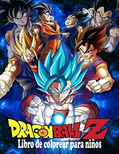 Dragon Ball Z libro de colorear para niños: Libro de colorear para niños y adultos: ¡Goku, Vegeta, Krillin, Maestro Roshi y muchos más! (Spanish Edition)