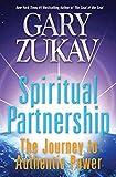 Spiritual Partnership: The Journey to Authentic Power