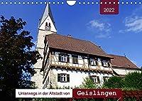 Unterwegs in der Altstadt von Geislingen (Wandkalender 2022 DIN A4 quer): Geislingen von seiner schoensten Seite (Monatskalender, 14 Seiten )