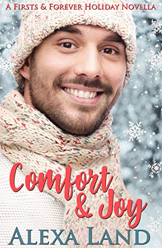 Comfort and Joy (The Firsts & Forever Series)