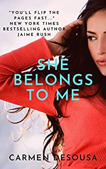 She Belongs to Me (The Southern Collection Book 1) by [Carmen DeSousa]