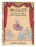 Ballet: First Steps to First Night, A Three-dimensional Book