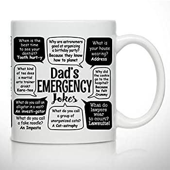 Novelty Coffee Mug for Dad- Dad Jokes- Wrap Around Print- Gift Idea for Fathers- Best Dad Gift- Gag Father's Day Gift- Funny Birthday Present for Dad From Daughter Son