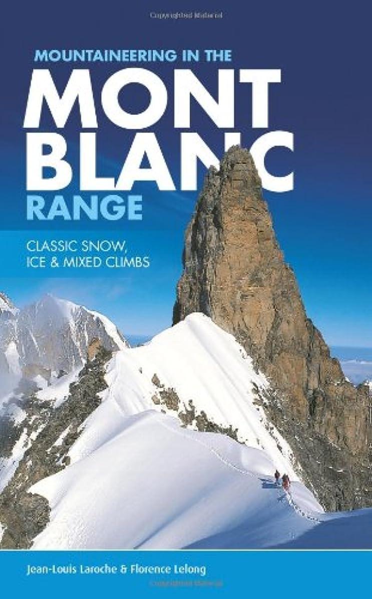 欠点ホイッスル地質学Mountaineering in the Mont Blanc Range: Classic Snow, Ice & Mixed Climbs