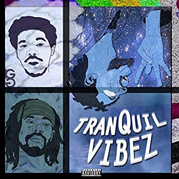 TranQuil Vibez (TV)