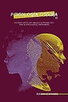 Psicología oscura 101: Descubra el arte de leer y analizar a las personas con el poder de la psicología del comportamiento