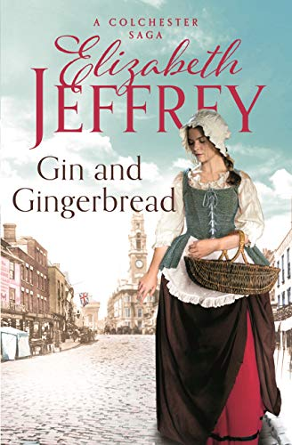Gin and Gingerbread (Colchester Sagas) (English Edition)