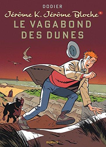 Jérôme K. Jérôme Bloche - tome 8 - LE VAGABOND DES DUNES (nouvelle maquette)