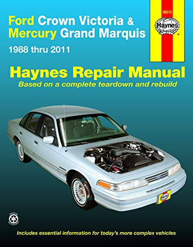 Ford Crown Victoria & Mercury Grand Marquis 1988 Thru 2011 Haynes Repair Manual