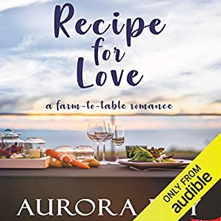 Recipe for Love: A Farm-to-Table Romance audiobook cover art