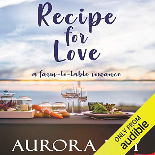 Recipe for Love: A Farm-to-Table Romance Titelbild