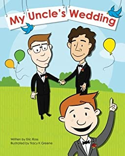 My Uncle's Wedding by Eric Ross (2011-02-11)
