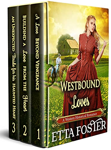 Westbound Loves: A Historical Western Romance Collection
