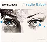 Radio Babel [Vinyl LP] - Watcha Clan