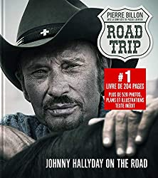 livre Road-Trip. Johnny Hallyday on the road