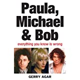 Paula, Michael and Bob: Everything You Know Is Wrong (English Edition)