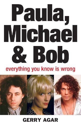 Paula, Michael and Bob: Everything You Know Is Wrong (English Edition)
