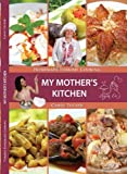 My Mother s Kitchen: Homemade Turkish Cooking by Cansu Mercan Tucker (2012-05-04)
