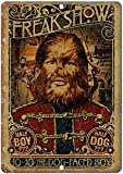 Freak Show Dog Face Boy Circus Poster 12' x 16' Retro Tin Metal Sign for Bar, Study, Sitting Room, Dining-Room, Bedroom, Cafe