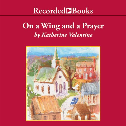 On a Wing and a Prayer audiobook cover art