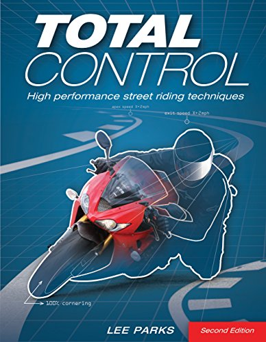 Total Control: High Performance Street Riding Techniques, 2nd Edition (English Edition)