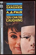 You Can Die Laughing (A Bertha Cool / Donald Lam Mystery) (Pocket Books, No. 45004)