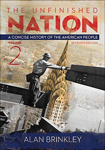 The Unfinished Nation:Vol 2 w/ Connect Plus with LearnSmart History 1 Term Access Card