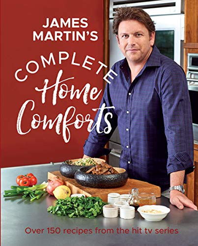 Complete Home Comforts: Over 150 delicious comfort-food classics