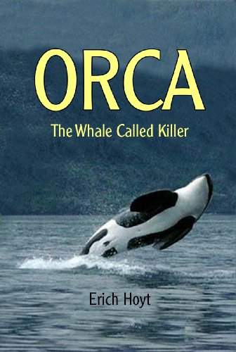 Orca: The Whale Called Killer (English Edition)