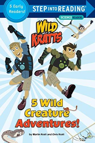 5 Wild Creature Adventures! (Wild Kratts) (Step Into Reading)