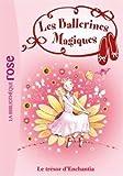 Les ballerines magiques 25 - Le trésor d'Enchantia de Darcey Bussell (7 mai 2014) Poche
