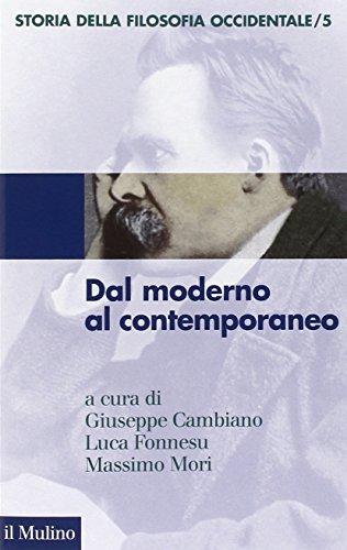 Storia della filosofia occidentale. Dal moderno al contemporaneo (Vol. 5)
