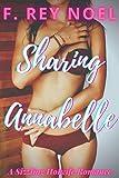 Sharing Annabelle: A Hotwife Romance (English Edition)