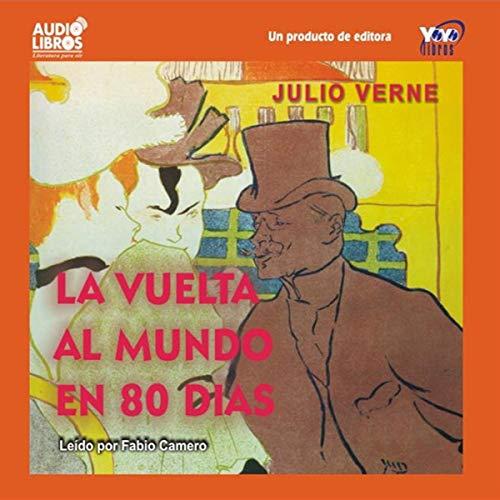 La Vuelta al Mundo en 80 Dias [Around the World in 80 Days] audiobook cover art