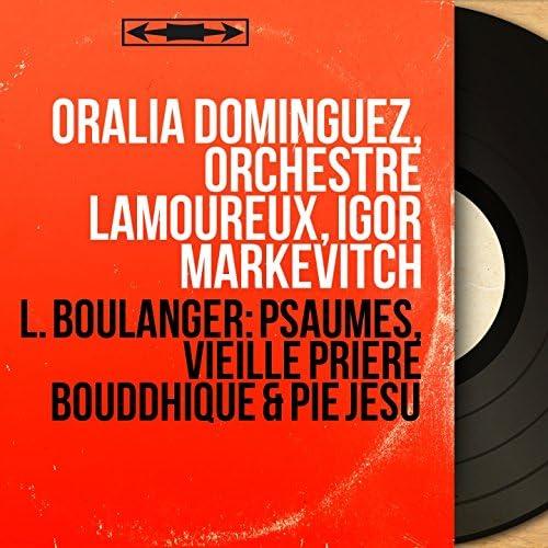 Oralia Dominguez, Orchestre Lamoureux, Igor Markevitch