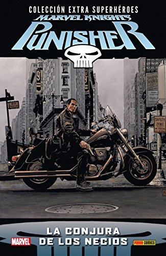 Punisher. La Conjura De Los Necios (COLECCIÓN EXTRA SUPERHÉROES)