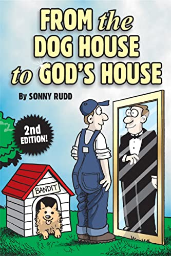 From the Dog House to God's House (English Edition)