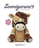 Vermeiren, J: Zoomigurumi 9: 15 Cute Amigurumi Patterns by 12 Great Designers