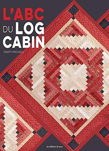L'ABC du Log Cabin