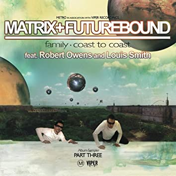 Universal Truth Album Sampler (feat. Robert Owens, Louis Smith) [Part 3]