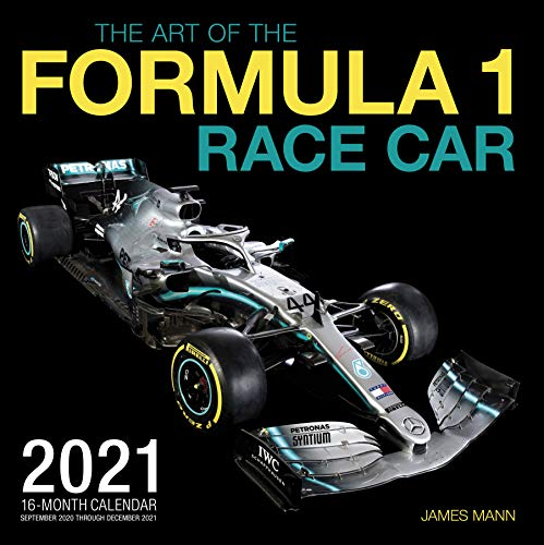 The Art of the Formula 1 Race Car 2021: 16-Month Calendar - September 2020 through December 2021