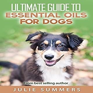 Essential Oils for Dogs: 2 Manuscripts     Essential Oils for Dogs Guide & 100 Safe and Easy Essential Oils Recipes              By:                                                                                                                                 Julie Summer                               Narrated by:                                                                                                                                 Andrea Tuszynski                      Length: 2 hrs and 46 mins     Not rated yet     Overall 0.0