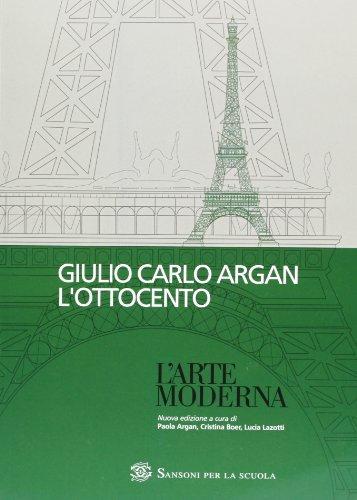 Storia dell'arte italiana. L'Ottocento. Per le Scuole superiori