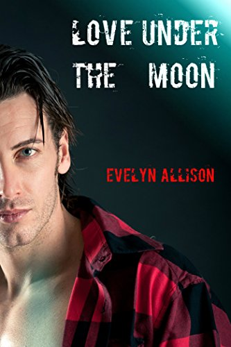 Love Under the Moon (BBW Shifter Paranormal Romance) (English Edition)